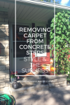 Removing Carpet From Concrete | Style & the Suburbs