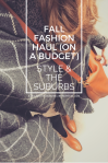 Fall Fashion Haul On a Budget | Style & the Suburbs