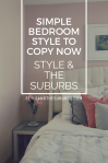 SImple Bedroom Style to Copy Now | Style & the Suburbs