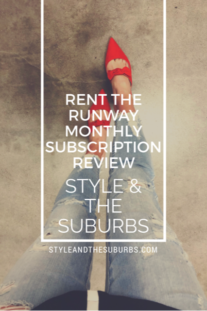 Rent the Runway Monthly Subscription Review | Style & the Suburbs