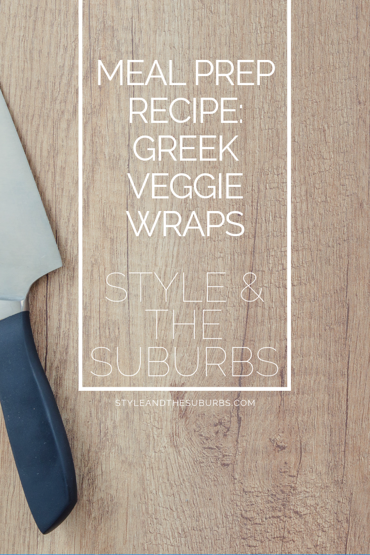 Meal Prep Recipe: Greek Veggie Wraps