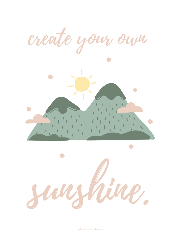 Positive Quote Printables | Style & the Suburbs