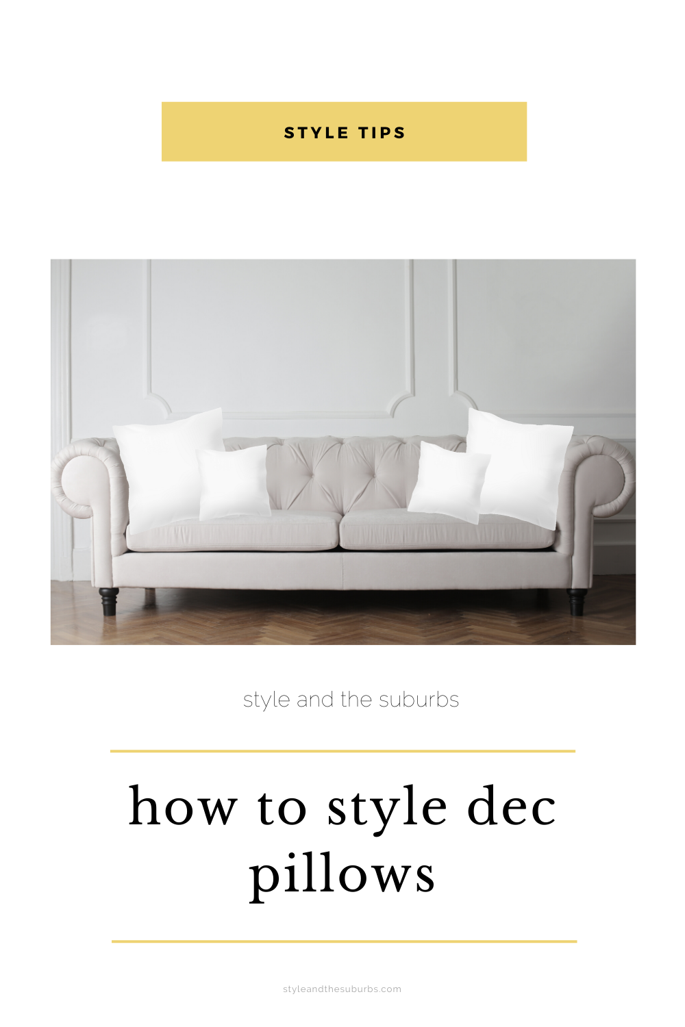 How To Style Dec Pillows | Style & the Suburbs